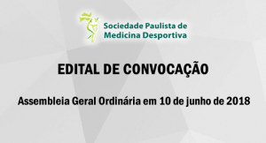 EDITAL DE CONVOCAÇÃO – Assembleia Geral Ordinária em 10 de junho de 2018
