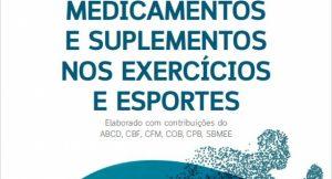 Medicamentos e Suplementos nos Exercícios e Esportes