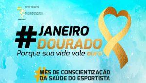 Evento presencial #JANEIRODOURADO: Saiba mais